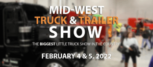 Mid-West Truck & Trailer Show February 4-5, 2022