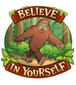 Sisbro Bob believe in yourself